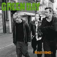GREEN DAY - Warning - 6. album v poradí od GREEN DAY v SpikeStreetShop.sk