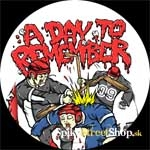 A DAY TO REMEMBER - Canadian - odznak