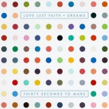 30 SECONDS TO MARS - Love lust faith + dreams (cd)