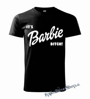 369cb3d385e71 Čierne pánske tričko IT´S BARBIE BITCH! v SpikeStreetShop.sk