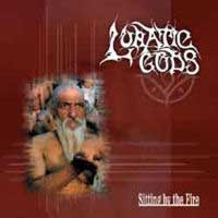 LUNATIC GODS - Sitting By The Fire (cd)