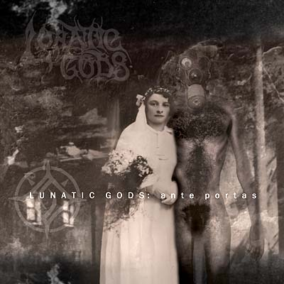 LUNATIC GODS - Ante Portas (cd)