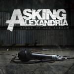 ASKING ALEXANDRIA - Stand Up And Scream (cd)