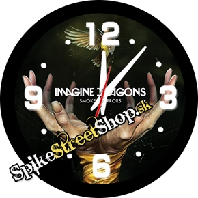 IMAGINE DRAGONS - Smoke Mirrors - nástenné hodiny