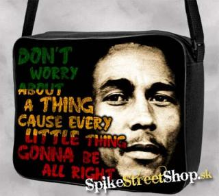 BOB MARLEY - Don´t Worry About A Thing... - taška na rameno